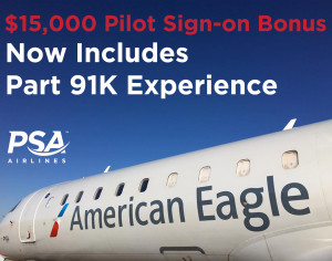 ​PSA Airlines, a wholly owned subsidiary of American Airlines, is expanding its pilot bonus program for new-hires to include pilots with Part 91K experience to help ensure it attracts and retains the best and brightest pilots in the regional business.